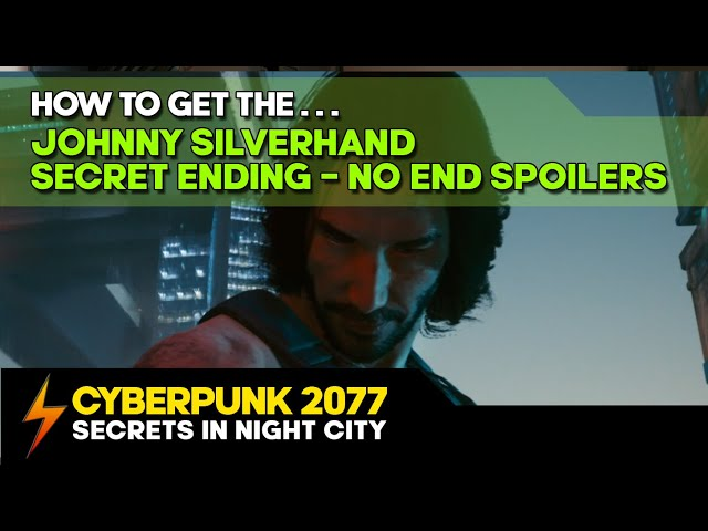 Cyberpunk 2077 - How to get the Johnny Silverhand Secret Ending