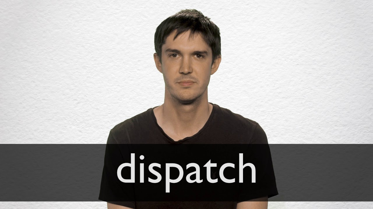 "Hindi Translation of ""dispatch"" 