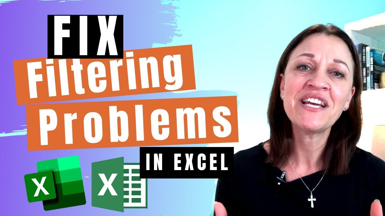 5 Reasons why your Excel filter may not be working | Excel at Work