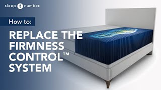 How To Replace The Firmness Control System On Your Sleep Number® Bed