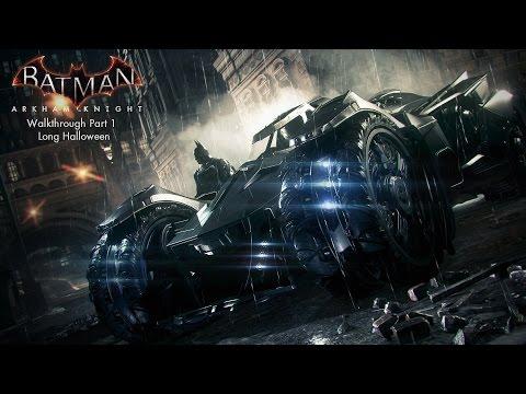 Batman: Arkham Knight - 1. The Long Halloween