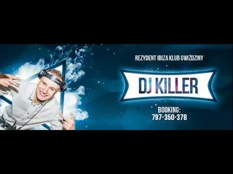 DJ KILLER @ IBIZA GWIŹDZINY - I LOVE VIXA V - 11.11.2017