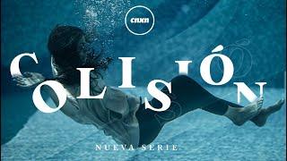 CNXN | Serie: Colisión – 04 de Abril