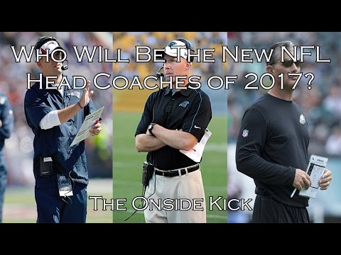 Who Will Be The New NFL Head Coaches Of 2017?