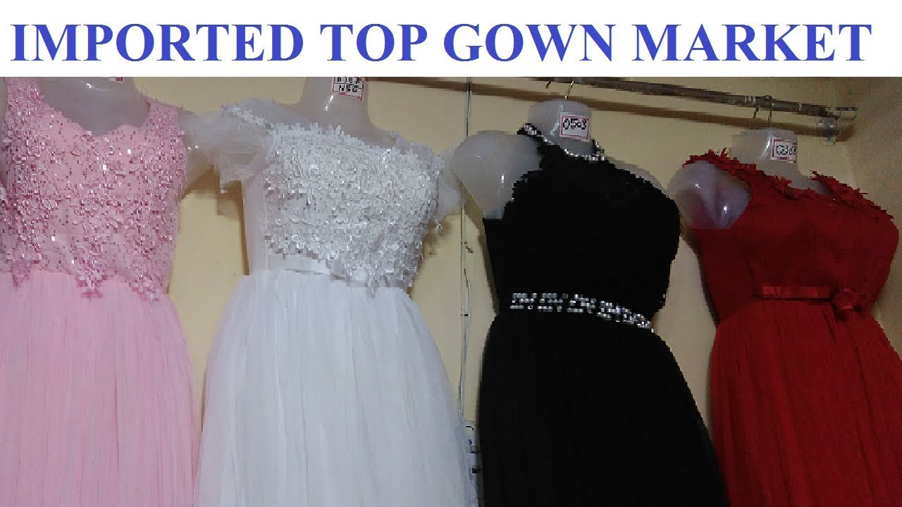 f55884c481 Imported Top And Gown Wholesale Market ! Gandhi Nagar Delhi ! - YouTube