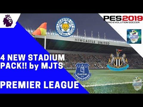 PES 2019 PC | 4 NEW STADIUM MJTS| PREMIER | GOODISON PARK-KING POWER STADIUM