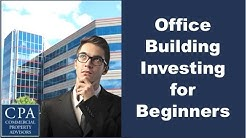 Office Building Investing for Beginners