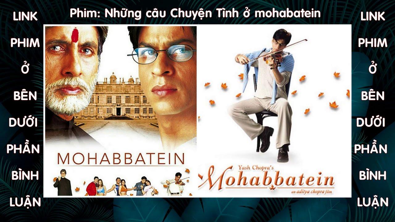 Download Những câu chuyện tình ở Mohabbatein | film mohbbatein | TCT95