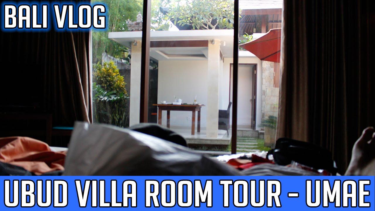 Bali Vlog 1 Umae Villa Room Tour Youtube