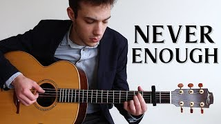 Download Lagu Never Enough - The Greatest Showman (Fingerstyle Guitar Cover) Mp3