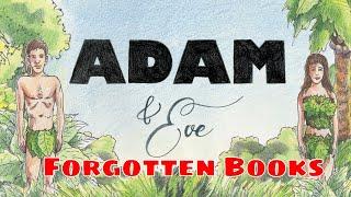 Part 7 - Forgotten Books of Eden: First Book of Adam and Eve
