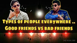 Types of people everywhere ..Good friends vs bad friends  funny comedy video  Nirmal Diaries  