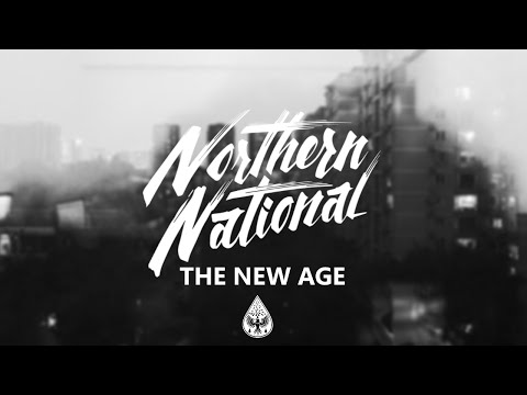 Northern National - The New Age (Official EP Stream)