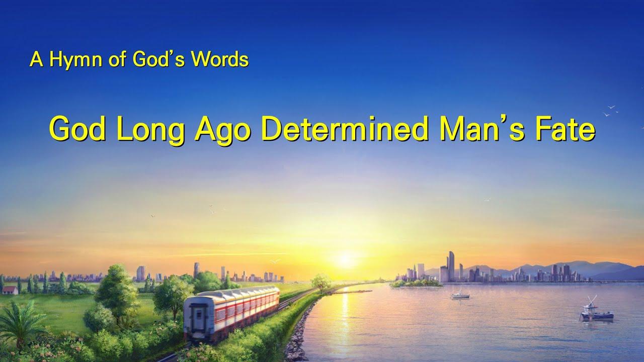 "2019 English Christian Hymn With Lyrics   ""God Long Ago Determined Man's Fate"""