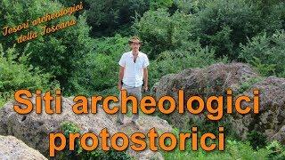 Siti archeologici protostorici - Tesori archeologici della Toscana