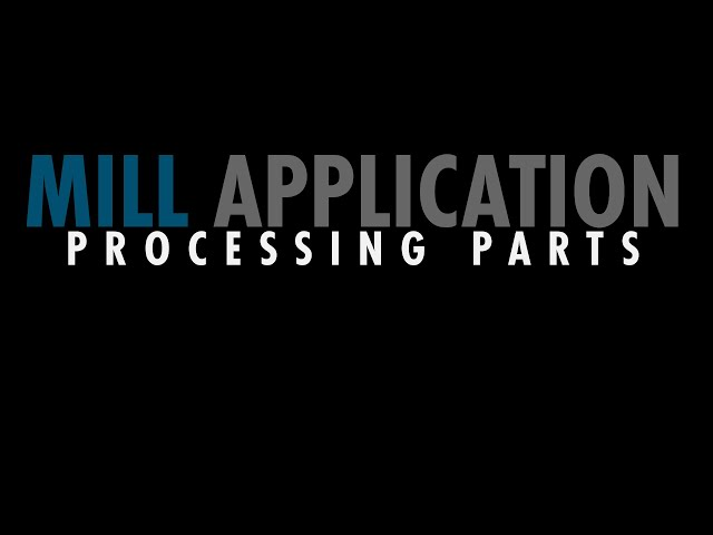 Mill Automation Kit - Processing Parts 2