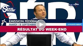 Emission Fédérale Rugby Mardi 18 septembre  2018