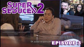 Super Seducer 2 - Episode 3 - Drague bourré & Technique du dragon