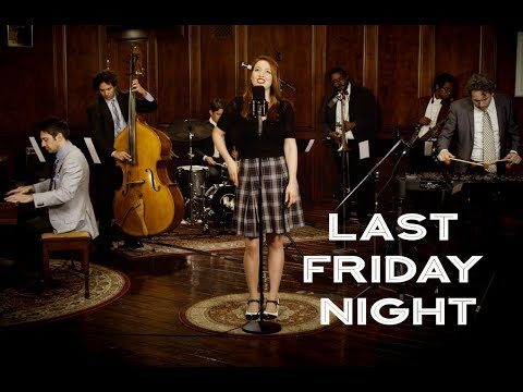 Last Friday Night  Katy Perry 40s Jazz Vibes Style  ft Olivia Kuper Harris