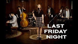 Postmodern Jukebox - Last Friday Night