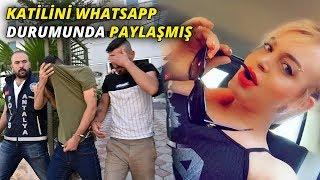Katilini WhatsApp durumunda paylaşmış