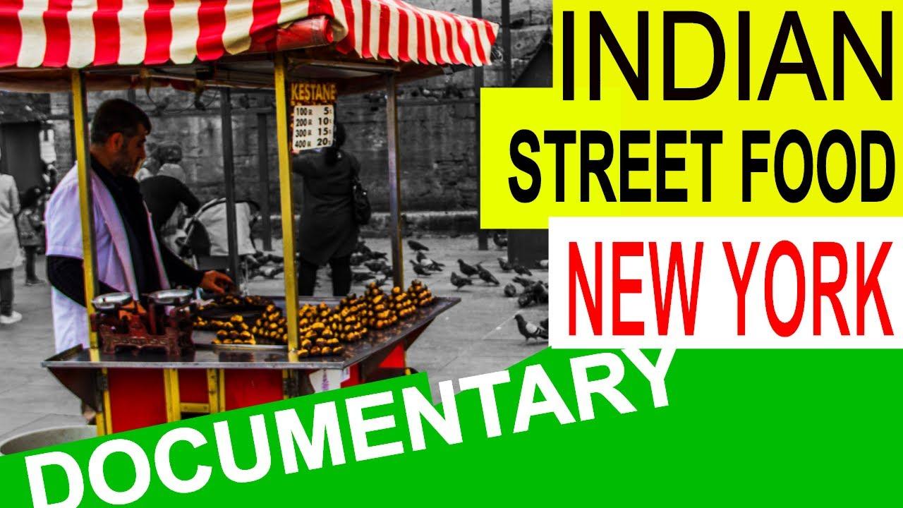 Best Indian Street Food New York
