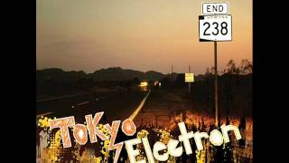 Tokyo Electron - You're Not There