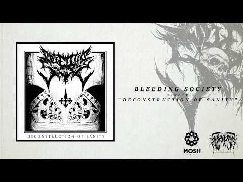 Bleeding Society  - Deconstruction of Sanity [DEBUT SINGLE 2018]