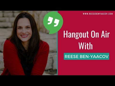 Hangout on Air with Reese Ben-Yaacov