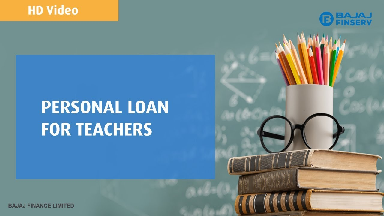 Personal Loan For Teachers