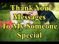 Thank You Messages To My Someone...