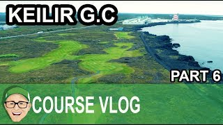 Keilir Golf Club Part 6