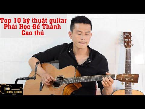 [Kỹ Thuật Guitar]   TOP 10 KỸ THUẬT GUITAR SOLO HAY NHẤT   Phong Guitar BMT
