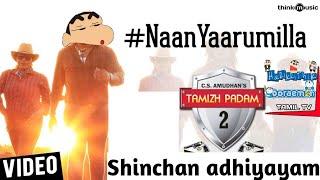 Tamil Padam2| Naan Yaarumillai Shinchan Version