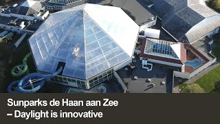 Sunparks de Haan aan Zee | Daylight is innovative