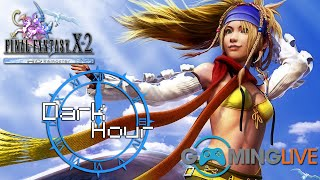 Gaming Live - Dark Hour - Final Fantasy X-2 HD #1
