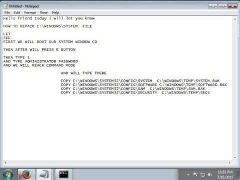 REPAIR  WINDOW FILE   C:\WINDOWS\SYSTEM32\CONFIG\SYSTEM