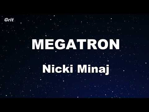 MEGATRON – Nicki Minaj Karaoke 【No Guide Melody】 Instrumental