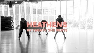 Dance Cover Twenty One Pilots Heathens