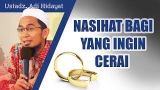 Download lagu Nasihat untuk suami istri yang ingin cerai Ustadz Adi Hidayat Lc MA MP3