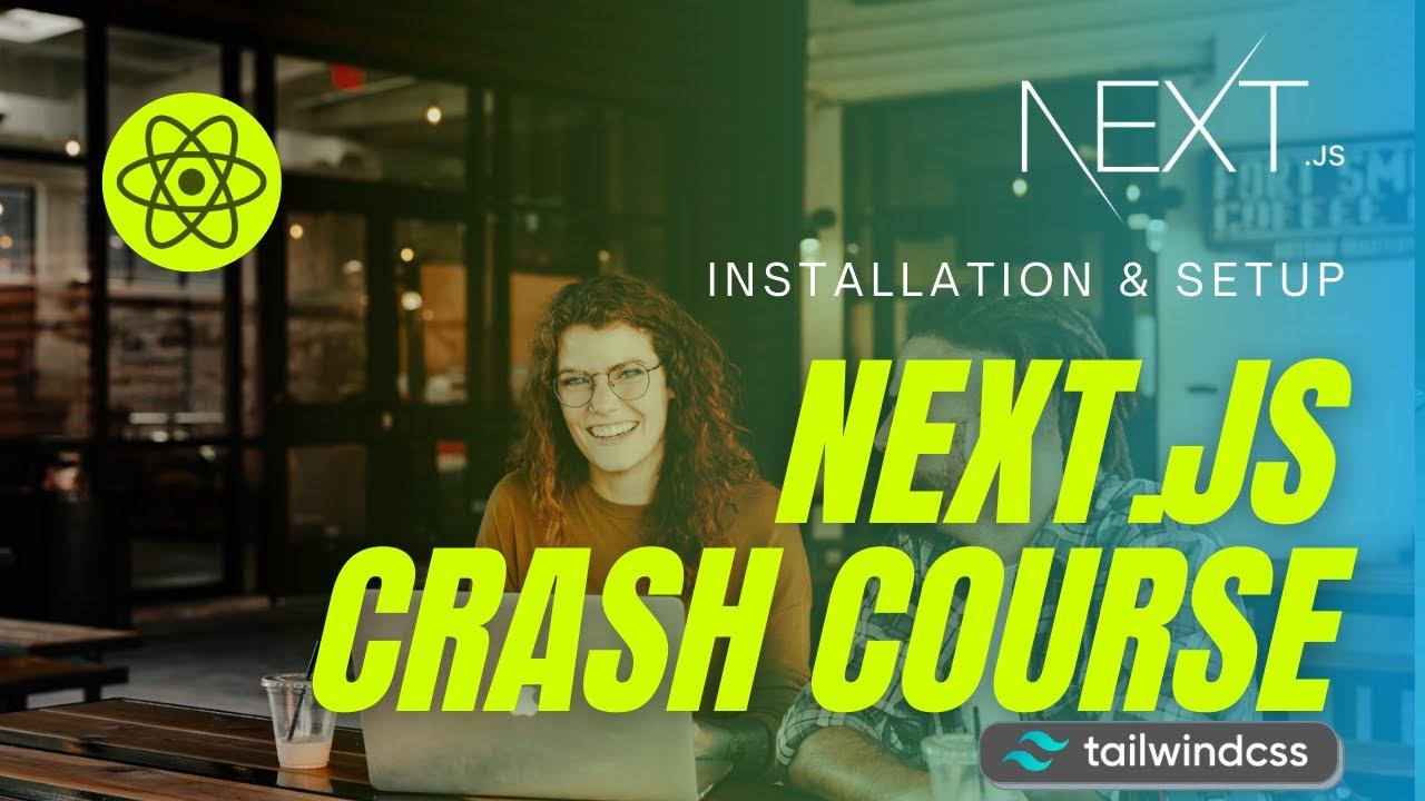 Next.js Crash Course 2021 #2: How to Install Next.js From Scratch
