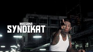 Massaka - SYNDIKAT (Official Video) prod. by D-RUSH