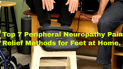 Top 7 Peripheral Neuropathy Pain Relief Methods For Feet at Home