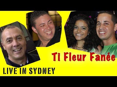 """TI FLEUR FANÉE - Jérôme Payet - Dominique Barret - Karen & Son'J """"LIVE"""" in Sydney"""