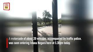 Motorcade of 20 vehicles enters Istana Negara