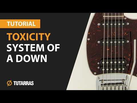 How to play TOXICITY from System of a down - Electric Guitar GUITAR LESSON