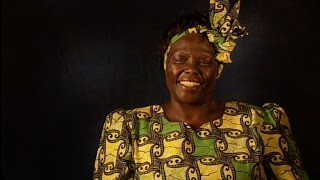 Wangari Maathai on The Value of a Tree, Africa & the Green Belt Movement