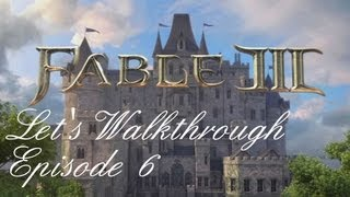 Fable 3 - Let's Walkthrough - Part 6 : Il nous faut convaincre Brightwall !