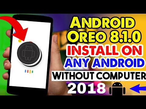 How To Update & Install New Android Oreo On Any Android Phone 2018 || Without Computer