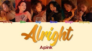 "Apink 에이핑크 "" A L R I G H T "" Lyrics  Colorcoded/eng/han/rom"